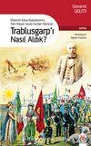 Trablusgarp'ı Nasıl Aldık? & Dönemin İtalya Başbakanının  Türk-İtalyan Savaşı'na Dair Hatıraları