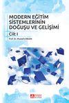 Modern Eğitim Sistemlerinin Doğuşu ve Gelişimi Cilt 1