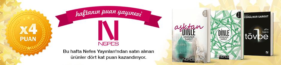 Nefes Yayınları'ndan alınan ürünün puanının 4 katı ekstradan hesabınıza yüklenecektir.