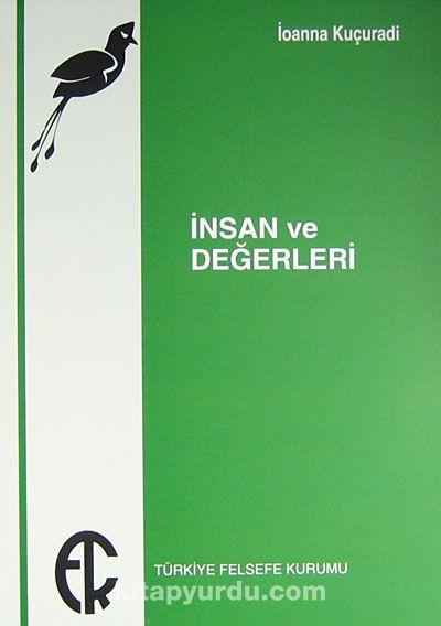 İnsan ve Değerleri - Ioanna Kuçuradi pdf epub