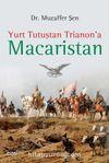 Yurt Tutuştan Trianon'a Macaristan