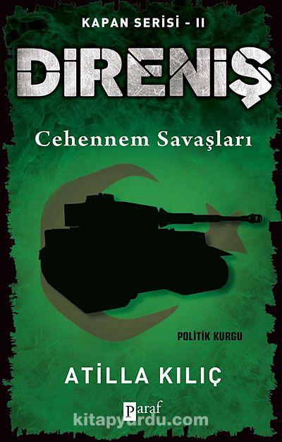 Direniş - Kapan Serisi -2Cehennem Savaşları - Atilla Kılıç pdf epub