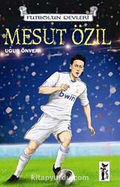 Mesut Özil - Uğur Önver pdf epub