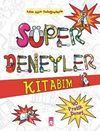 Süper Deneyler Kitabım