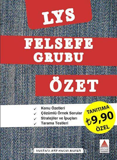LYS Felsefe Grubu Özet - Mustafa Arif Hakan Akıner pdf epub