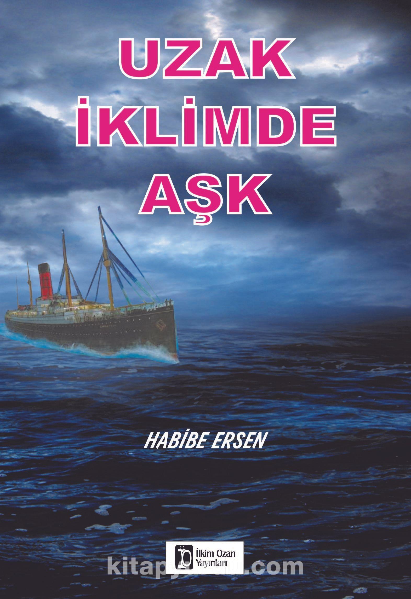 Uzak İklimde Aşk - Habibe Ersen pdf epub