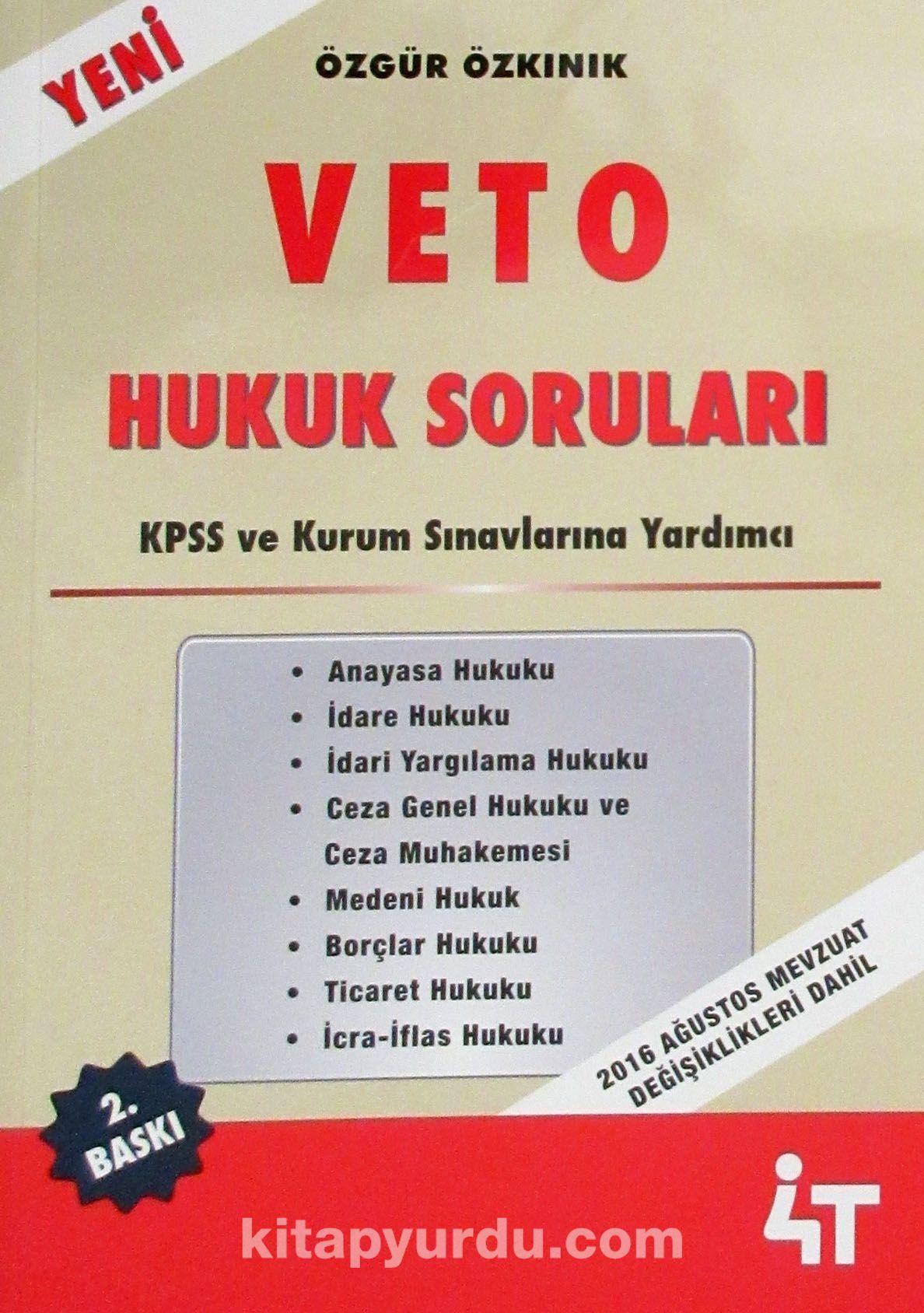 KPSS ve Kurum Sınavlarına Yardımcı Veto Hukuk Soruları - Özgür Özkınık pdf epub