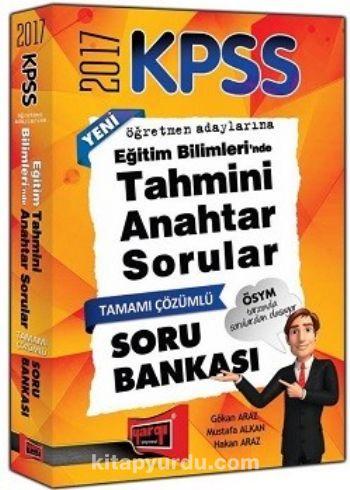 2017 KPSS Eğitim Bilimlerinde Tahmini Anahtar Sorular Tamamı Çözümlü Soru Bankası