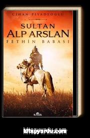 Sultan Alp Arslan & Fethin Babası