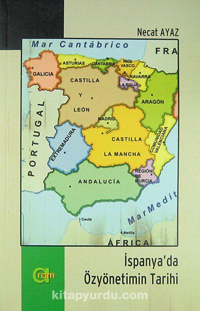 İspanya'da Özyönetimin Tarihi - Necat Ayaz pdf epub