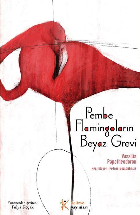 Pembe Flamingoların Beyaz Grevi