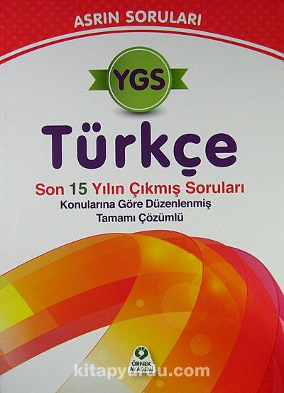 YGS Türkçe Asrın SorularıSon 15 Yılın Çıkmış Soruları Konularına Göre Düzenlenmiş Tamamı Çözümlü -  pdf epub