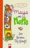 Maya ve Motte / Seni Yaramaz Tüy Yumağı!