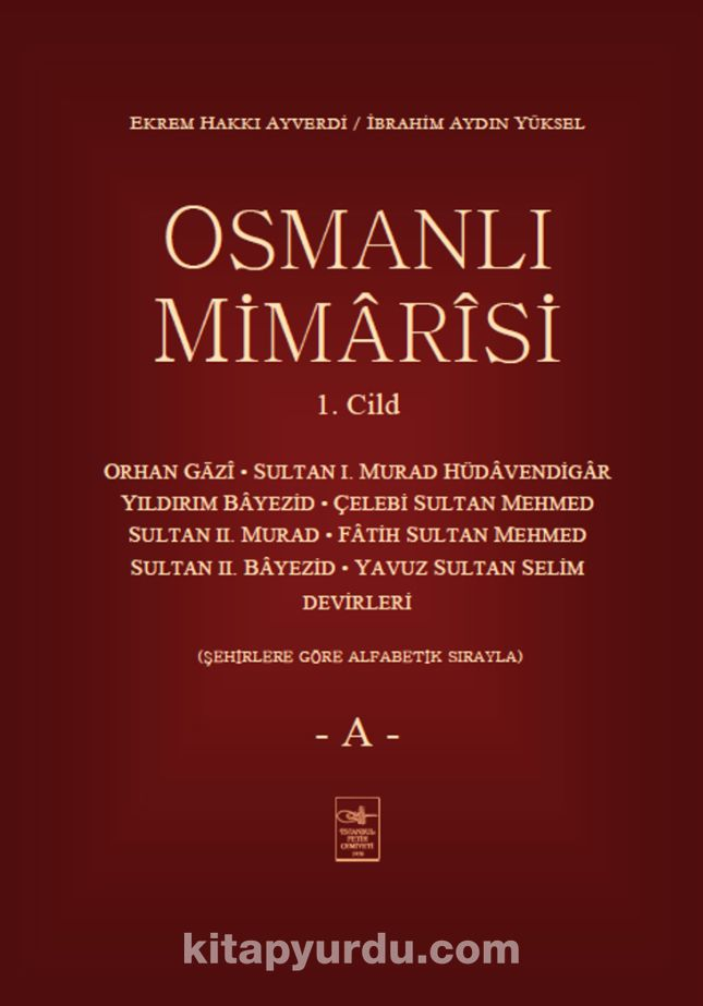 Osmanlı Mimarisi 1. Cilt (A)
