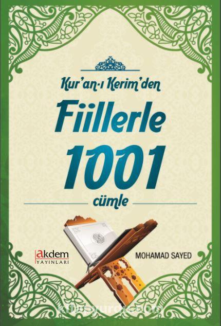 Kur'an-ı Kerim'den Fiillerle 1001 Cümle