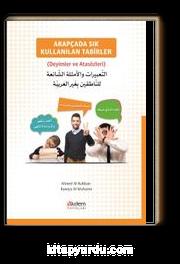 Arapçada Sık Kullanılan Tabirler (Deyimler ve Atasözleri)