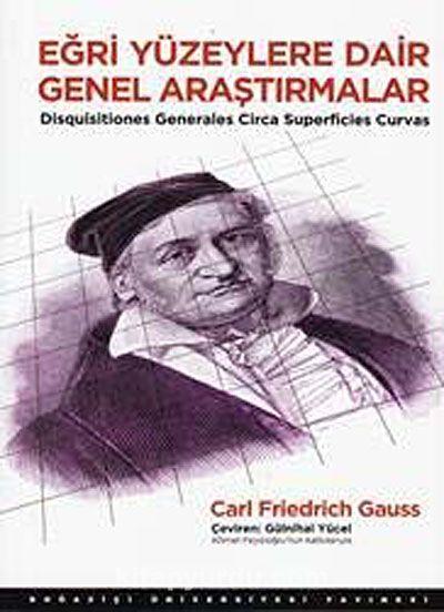 Eğri Yüzeylere Dair Genel Araştırmalar - Carl Friedrich Gauss pdf epub