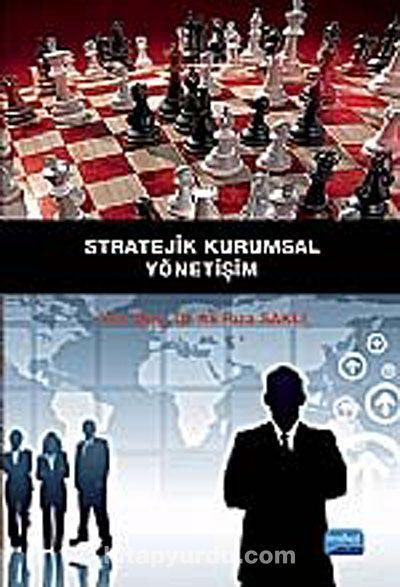 Stratejik Kurumsal Yönetişim - Ali Rıza Saklı pdf epub