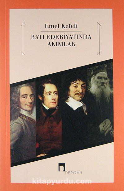 Batı Edebiyatında Akımlar - Emel Kefeli pdf epub