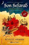 Son Sefarad & İmparatorluk II - Sultan Bayezid'in Savaşı