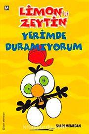 Limon ile Zeytin / Yerimde Duramıyorum
