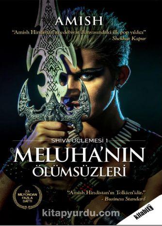 Meluha nın Ölümsüzleri / Shiva Üçlemesi 1