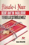 Risale-i Nur Kur'an'ın Malıdır Tekelleştirilemez