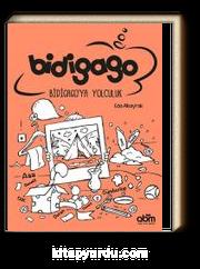 Bidigago & Bidigago'ya Yolculuk