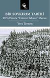 Bir Soykırım Tarihi & 20 Yıl Sonra Ermeni Tabusu Davası