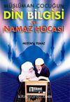 Müslüman Çocuğun Din Bilgisi Ve Namaz Hocası