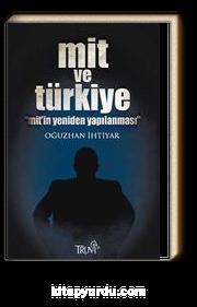 Mit ve Türkiye & Mit'in Yeniden Yapılanması