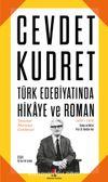 Cevdet Kudret & Türk Edebiyatında Hikaye ve Roman