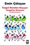 Turgut Nereden Koşuyor &Turgut'un Serüveni