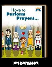 I Love To Perform Prayers / Namaz Kılmayı Seviyorum