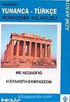 Sözlüklü Yunanca - Türkçe Konuşma Kılavuzu