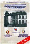 23 Temmuz Erzurum Kongresi ve Kurtuluştan Günümüze Erzurum & 1. Uluslararası  Sempozyumu (23-25 Temmuz 2002- Erzurum)