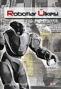 Robotlar Ülkesi - Hüseyin Yurttaş pdf epub