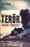 Terör Neden Türkiye?