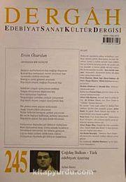 Dergah Edebiyat Sanat Kültür Dergisi Sayı:245 Temmuz 2010