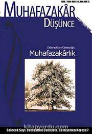 Muhafazakar Düşünce / Yıl:1 Sayı:1 / Yaz 2004
