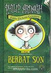 Berbat Son & Eddie Dickens Üçlemesi 1.Kitap