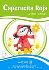 Caperucita Roja (LEEF Nivel-1) 7-10 yaş İspanyolca Okuma Kitabı