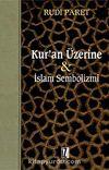 Kur'an Üzerine & İslam Sembolizmi