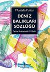 Deniz Balıkları Sözlüğü & Türkiye Denizlerindeki 512 Balık