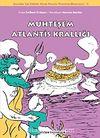 Muhteşem Atlantis Krallığı & Çocuklar İçin Felsefe: Geniş Omuzlu Platon'un Maceraları -3