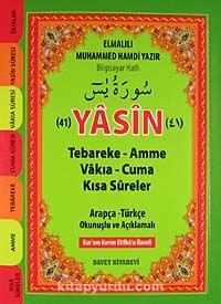 41 Yasin-i ŞerifArapça-Türkçe Okunuşlu ve Açıklamalı-Fihristli (Hafız Boy) -  pdf epub