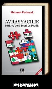 Avrasyacılık & Türkiye'deki Teori ve Pratiği