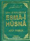 Şifa ve Sırlarıyla Esma-i Hüsna (Dua 113)
