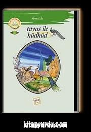 Tavus İle Hüdhüd / Minyatürlerle Dünya Masalları