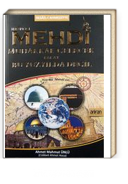 Hazret-i Mehdi Muhakkak Gelecek Fakat Bu Yüzyılda Değil (Karton Kapak)